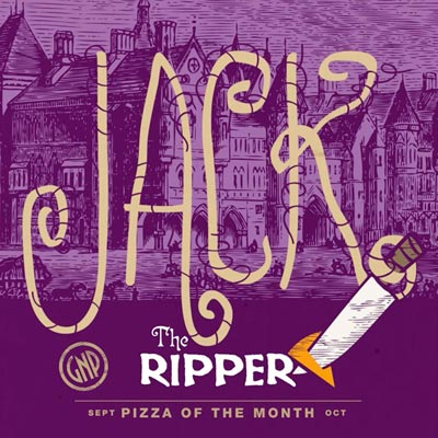 Social media graphic for Glass Nickel Pizza's Pizza of The Month, Jack the Ripper