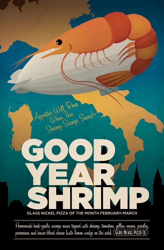 Poster design for Glass Nickel Pizza's Pizza of The Month, Good Year Shrimp