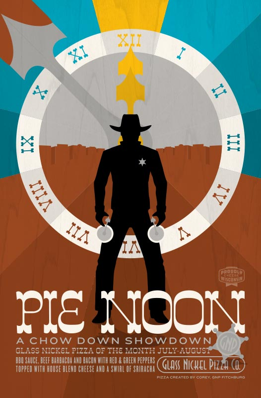 Poster design for Glass Nickel Pizza's Pizza of The Month, Pie Noon