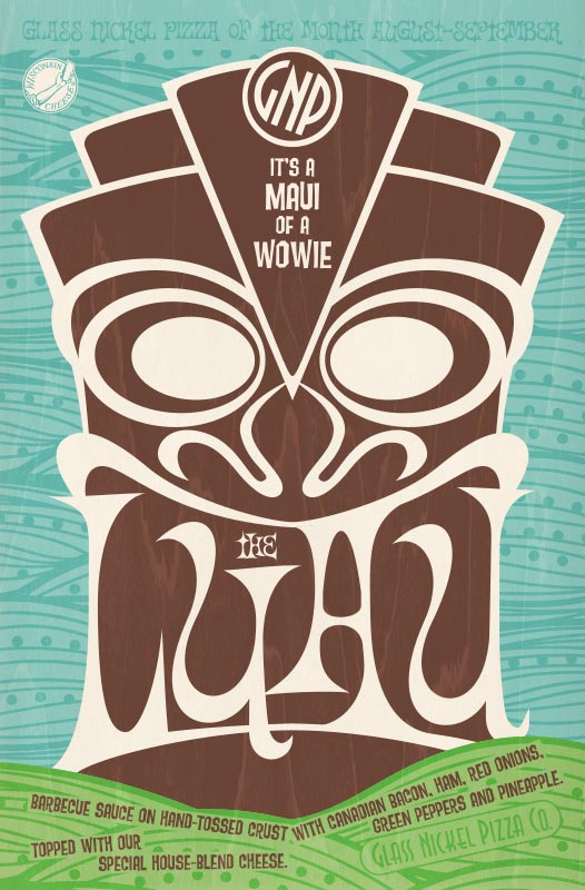 Poster design for Glass Nickel Pizza's Pizza of The Month, The Luau